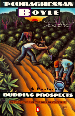 Budding Prospects By Boyle, T. Coraghessan