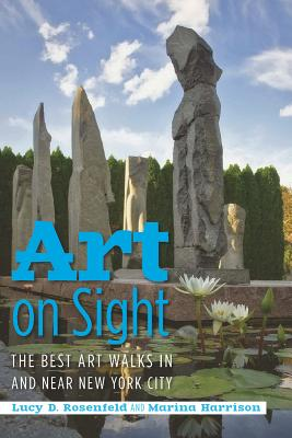 Art on Sight By Rosenfeld, Lucy D./ Harrison, Marina